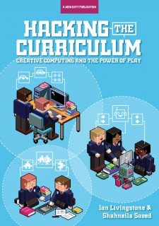 Hacking the Curriculum: Creative Computing and the Power of Play