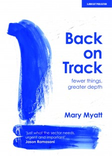 Back on Track: Fewer things, greater depth
