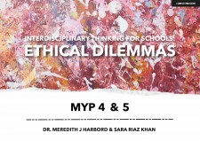 Interdisciplinary Thinking for Schools: Ethical Dilemmas MYP 4 & 5