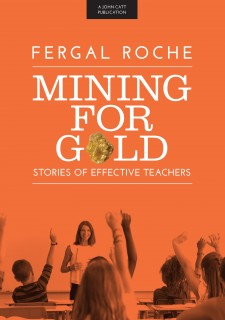Mining For Gold: Stories of Effective Teachers