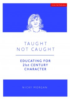 Taught, Not Caught: Educating for 21st Century Character