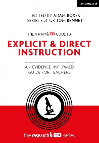 The researchED Guide to Explicit and Direct Instruction