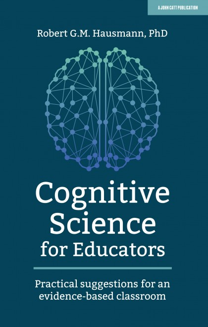 Cognitive Science for Educators