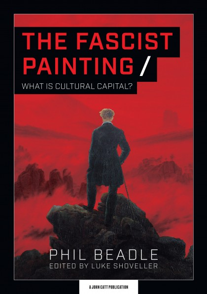 The Fascist Painting: What is Cultural Capital?